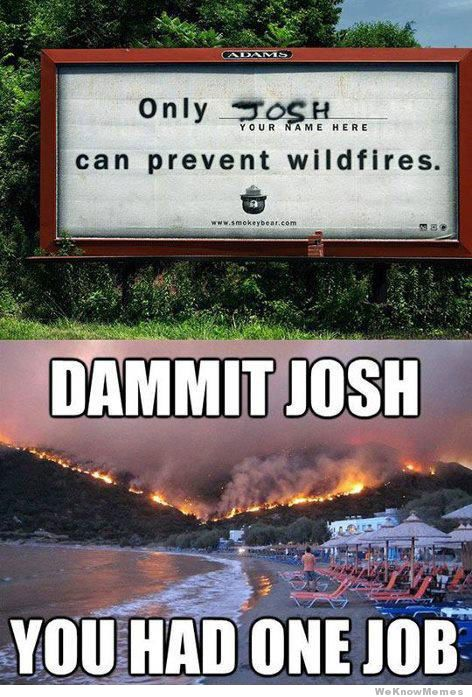 dammit-josh-you-had-one-job